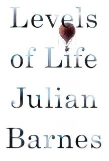 The book Levels of Life, by Julian Barnes
