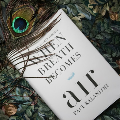 Paul Kalanithi's When Breath Becomes Air