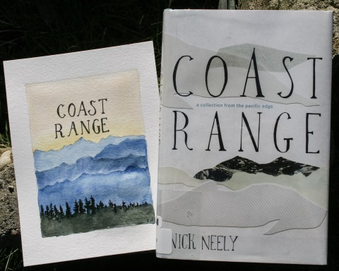 Coast Range:A Collection from the Pacific Edge by Nick Neely