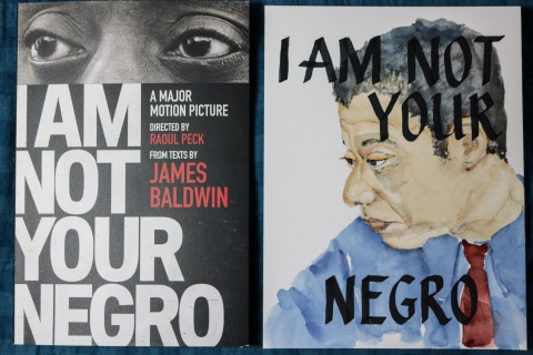 I Am Not Your Negro by Raoul Peck